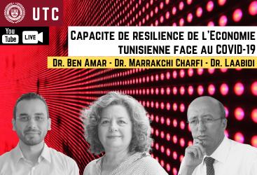 """webinaire sous le thème """"capacité de résilience de l'économie tunisienne face au COVID-19"""", animé par Dr. Moez Labidi, Dr. Fatma Marrakchi Charfi et Dr. Amine Ben Amar."""